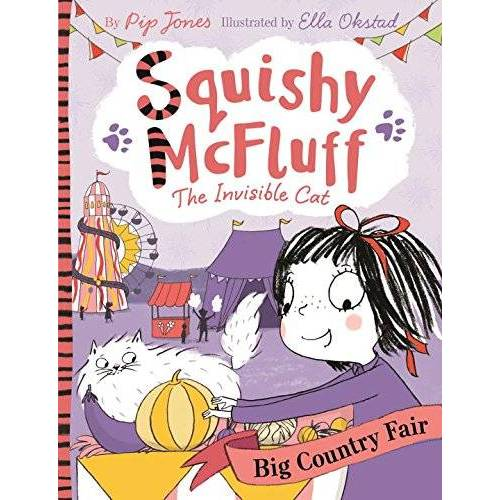 Pip Jones - Squishy McFluff: The Big Country Fair (Squishy McFluff the Invisible Cat) - Preis vom 17.06.2021 04:48:08 h