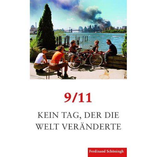 Michael Butter - 9/11. Kein Tag, der die Welt veränderte - Preis vom 11.10.2021 04:51:43 h
