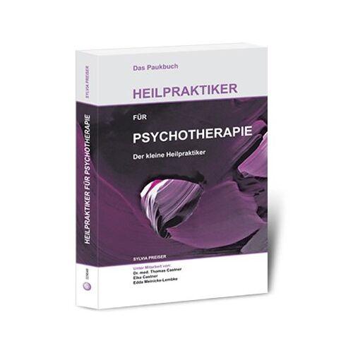 Sylvia Preiser - Das Paukbuch Heilpraktiker für Psychotherapie Der kleine Heilpraktiker - Preis vom 22.06.2021 04:48:15 h