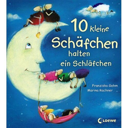 Franziska Gehm - 10 kleine Schäfchen halten ein Schläfchen - Preis vom 14.06.2021 04:47:09 h