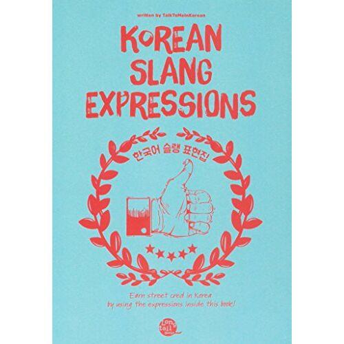 Talktomeinkorean - Korean Slang Expressions - Preis vom 02.08.2021 04:48:42 h