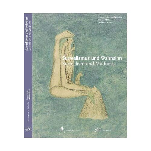 Beyme, Ingrid von - Surrealismus und Wahnsinn: Surrealism and madness - Preis vom 09.06.2021 04:47:15 h
