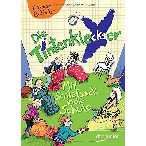 Dagmar Geisler - Die Tintenkleckser 1 - Mit Schlafsack in die Schule - Preis vom 15.06.2021 04:47:52 h