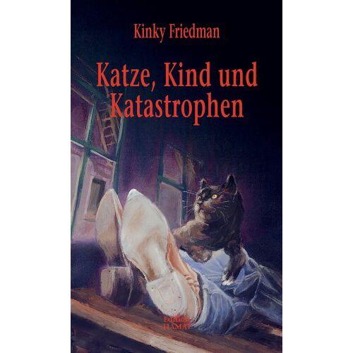 Kinky Friedman - Katze, Kind und Katastrophen - Preis vom 19.06.2021 04:48:54 h