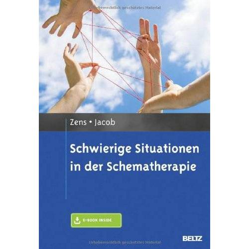 Christine Zens - Schwierige Situationen in der Schematherapie: Mit E-Book inside - Preis vom 17.10.2021 04:57:31 h