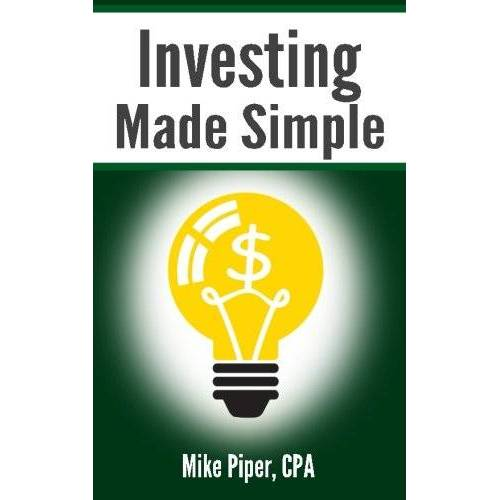 Mike Piper - Investing Made Simple: Index Fund Investing and ETF Investing Explained in 100 Pages or Less - Preis vom 12.06.2021 04:48:00 h