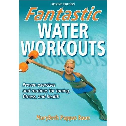 Baun, MaryBeth Pappas - Fantastic Water Workouts - Preis vom 09.06.2021 04:47:15 h