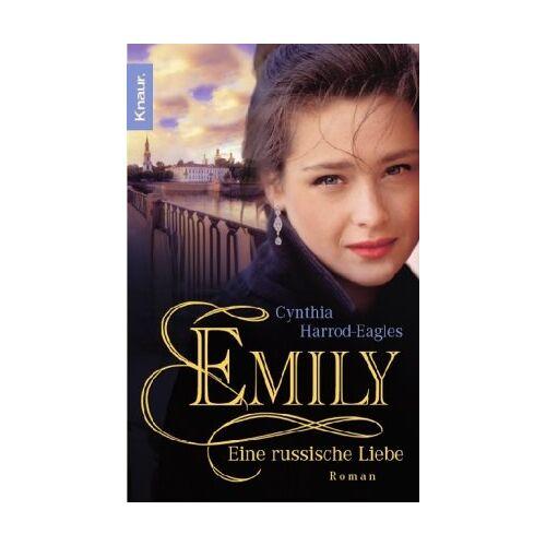 Cynthia Harrod-Eagles - Emily: Eine russische Liebe - Preis vom 22.06.2021 04:48:15 h