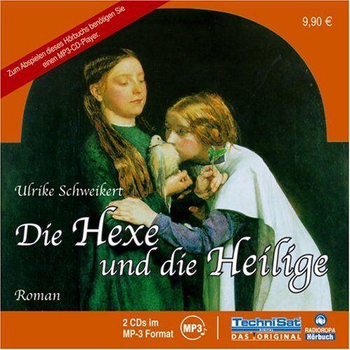 Ulrike Schweikert - Die Hexe und die Heilige - Preis vom 14.06.2021 04:47:09 h
