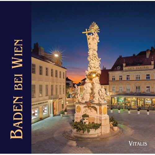 Harald Salfellner - Kaiserstadt Baden bei Wien: Kaiserstadt an der Schwechat - Preis vom 18.05.2021 04:45:01 h
