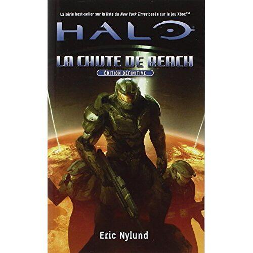 Eric Nylund - Halo, Tome 1 : La chute de Reach - Preis vom 15.06.2021 04:47:52 h