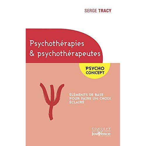 Serge Tracy - Psychothérapies & Psychothérapeutes - Preis vom 22.06.2021 04:48:15 h
