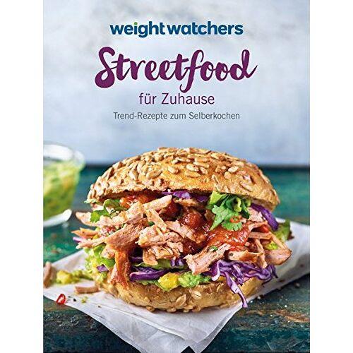 Weight Watchers Deutschland - Streetfood für Zuhause: Trend-Rezepte zum Selberkochen - Preis vom 20.06.2021 04:47:58 h