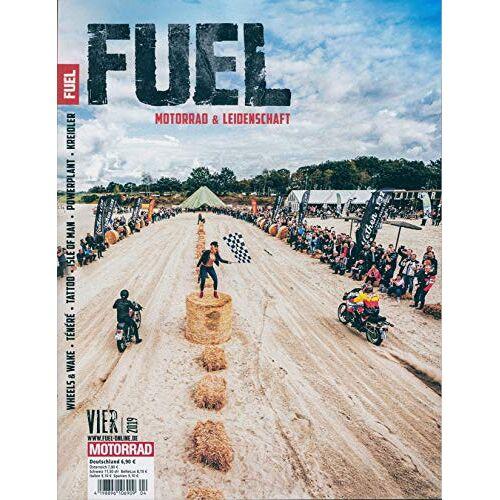 Fuel - Fuel 4/2019 Motorad & Leidenschaft - Preis vom 19.06.2021 04:48:54 h