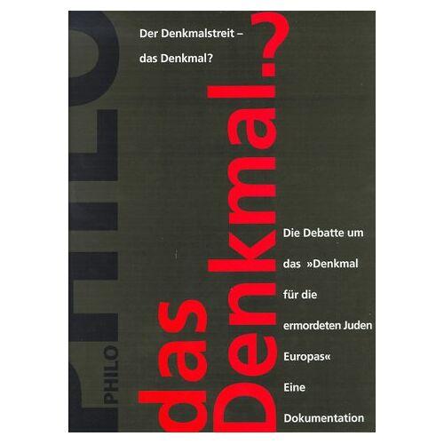 - Der Denkmalstreit - das Denkmal?. Die Debatte um das Denkmal für die ermordeten Juden Europas. Eine Dokumentation - Preis vom 19.06.2021 04:48:54 h