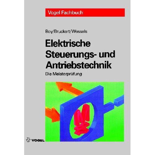 Hans-Günter Boy - Elektrische Steuerungs- und Antriebstechnik - Preis vom 26.07.2021 04:48:14 h