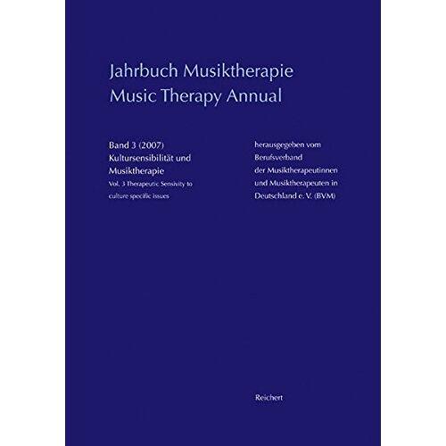 Berufsverband der Musiktherapeutinnnen und Musiktherapeuten in Deutschland e.V. - Jahrbuch Musiktherapie / Music Therapy Annual: Band 3 (2007) Kultursensibilität und Musiktherapie / Vol. 3 (2007) Therapeutic Sensivity to Culture Specific Issues - Preis vom 15.06.2021 04:47:52 h