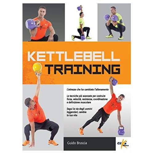 Guido Bruscia - Kettlebell training - Preis vom 21.06.2021 04:48:19 h