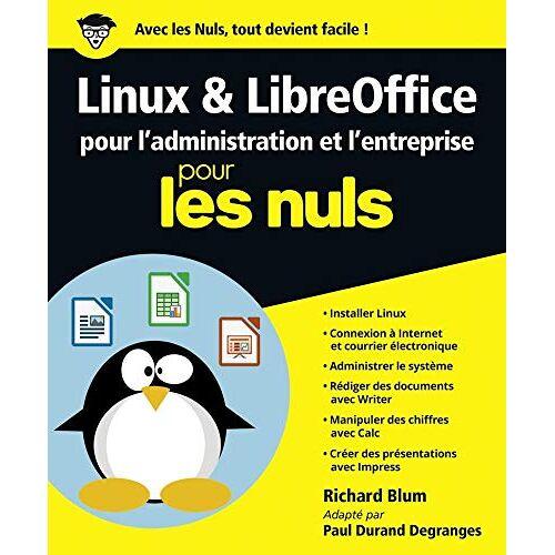 - Linux et LibreOffice pour l'administration et l'entreprise pour les nuls - Preis vom 21.06.2021 04:48:19 h