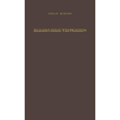 Philip Burton - RICHARD & PHILIP THE BURTONS: Burtons - A Book of Memories - Preis vom 30.07.2021 04:46:10 h