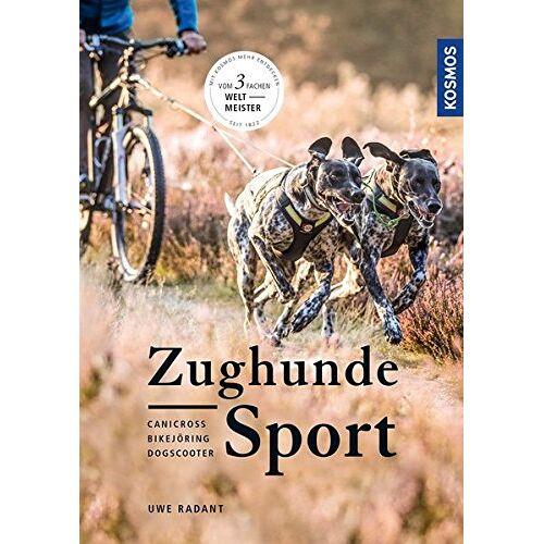 Uwe Radant - Zughundesport: Canicross, Bikejöring, Dogscooter - Preis vom 11.10.2021 04:51:43 h