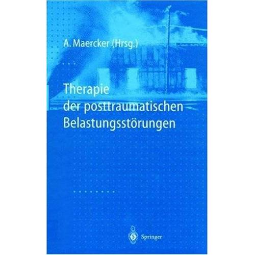 Andreas Maercker - Therapie der posttraumatischen Belastungsstörungen - Preis vom 17.06.2021 04:48:08 h