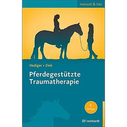 Karin Hediger - Pferdegestützte Traumatherapie (mensch & tier) - Preis vom 10.09.2021 04:52:31 h