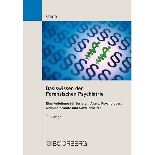 Lothar Staud - Basiswissen der Forensischen Psychiatrie - Preis vom 29.07.2021 04:48:49 h