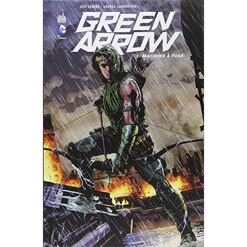 Lemire - Green Arrow T1 - Preis vom 17.06.2021 04:48:08 h