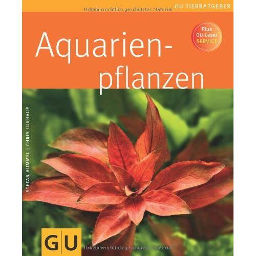 Stefan Hummel - Aquarienpflanzen (GU Tierratgeber) - Preis vom 14.06.2021 04:47:09 h