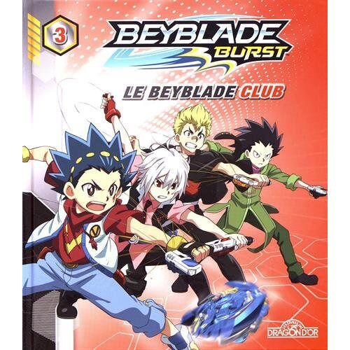 - Beyblade Burst, Tome 3 : Le Beyblade Club - Preis vom 19.06.2021 04:48:54 h