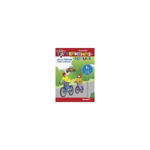 Birgit Fuchs - Tessloffs Verkehrsschule. Mit dem Fahrrad sicher unterwegs - Preis vom 13.06.2021 04:45:58 h