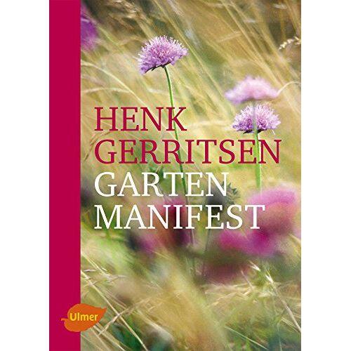 Henk Gerritsen - Gartenmanifest - Preis vom 18.06.2021 04:47:54 h