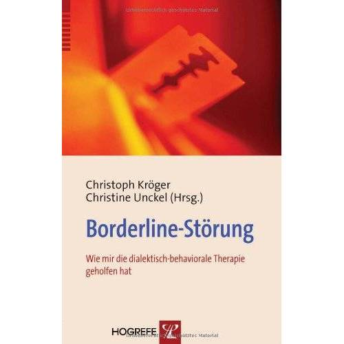 Christoph Kröger - Borderline-Störung: Wie mir die dialektisch-behaviorale Therapie geholfen hat - Preis vom 22.07.2021 04:48:11 h