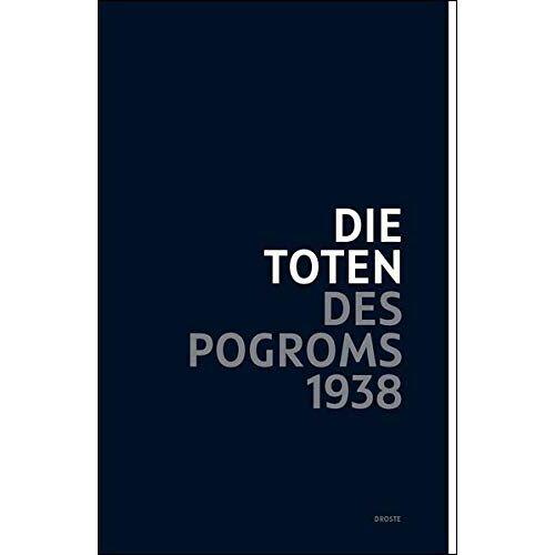 Bastian Fleermann - Die Toten des Pogroms 1938 - Preis vom 13.06.2021 04:45:58 h