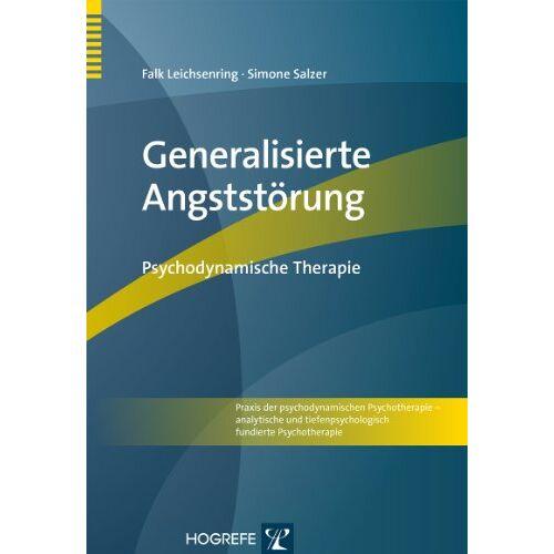Falk Leichsenring - Generalisierte Angststörung: Psychodynamische Therapie - Preis vom 01.08.2021 04:46:09 h
