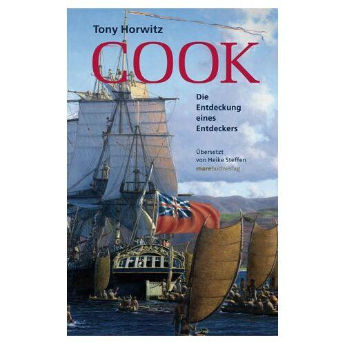 Tony Horwitz - Cook. Die Entdeckung eines Entdeckers - Preis vom 19.06.2021 04:48:54 h