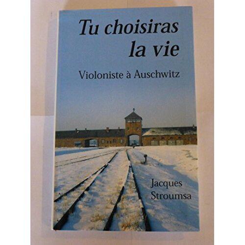 - Tu choisiras la vie : Violoniste à Auschwitz - Preis vom 19.06.2021 04:48:54 h