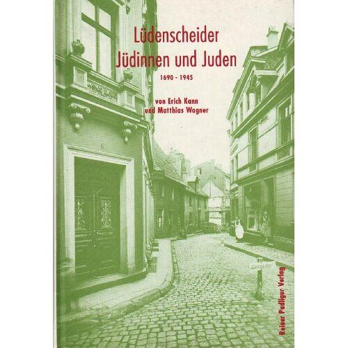 Erich Kann - Lüdenscheider Juden und Jüdinnen: 1690-1945 - Preis vom 17.06.2021 04:48:08 h