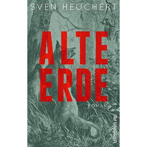 Sven Heuchert - Alte Erde: Roman - Preis vom 16.05.2021 04:43:40 h