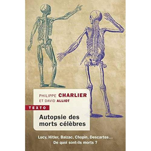 - AUTOPSIE DES MORTS CÉLÈBRES (TEXTO) - Preis vom 01.08.2021 04:46:09 h
