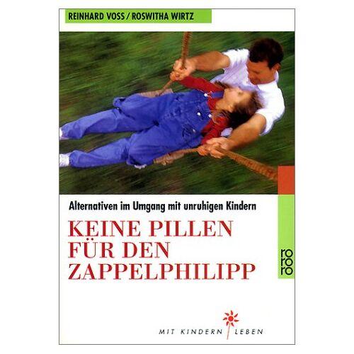 Reinhard Voß - Keine Pillen für den Zappelphilipp - Preis vom 14.06.2021 04:47:09 h