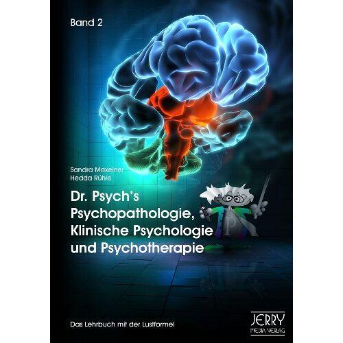 Sandra Maxeiner - Dr. Psych's Psychopathologie, Klinische Psychologie und Psychotherapie, Band II - Preis vom 29.07.2021 04:48:49 h
