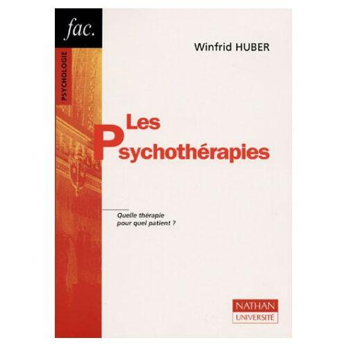 Winfrid Huber - Les psychothérapies. Quel thérapie pour quel patient ? (Fac) - Preis vom 25.09.2021 04:52:29 h