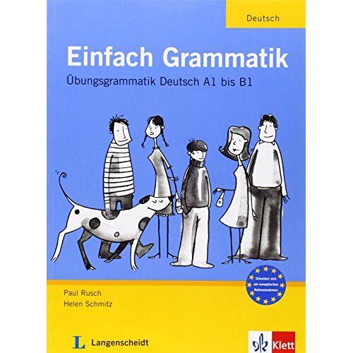 Paul Rusch - Einfach Grammatik: Übungsgrammatik Deutsch A1 bis B1 - Preis vom 30.07.2021 04:46:10 h