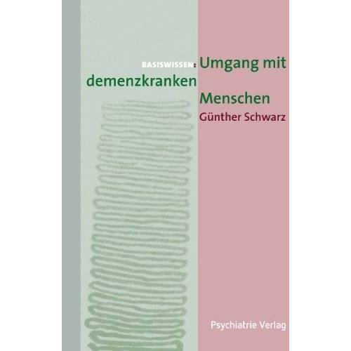 Günther Schwarz - Umgang mit demenzkranken Menschen - Preis vom 23.07.2021 04:48:01 h