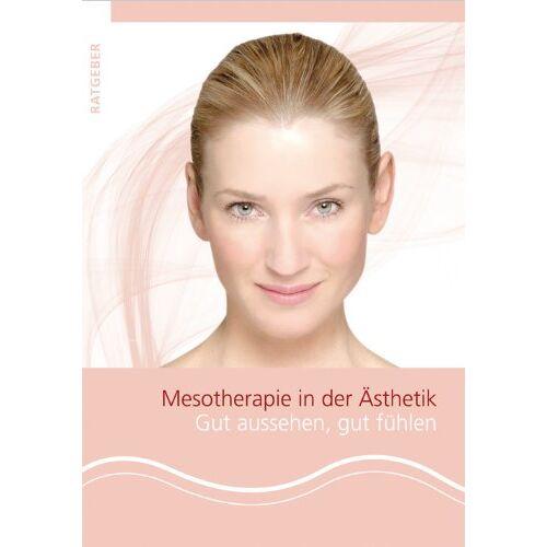Britta Knoll - Mesotherapie in der Ästhetik: Gut aussehen, gut fühlen - Preis vom 11.06.2021 04:46:58 h