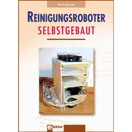 Katzenmeier, Heinz W - Reinigungsroboter selbstgebaut - Preis vom 22.06.2021 04:48:15 h