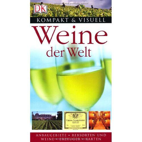 - Kompakt & Visuell: Weine der Welt. Anbaugebiete, Rebsorten, Weine, Erzeuger und Karten. - Preis vom 20.06.2021 04:47:58 h