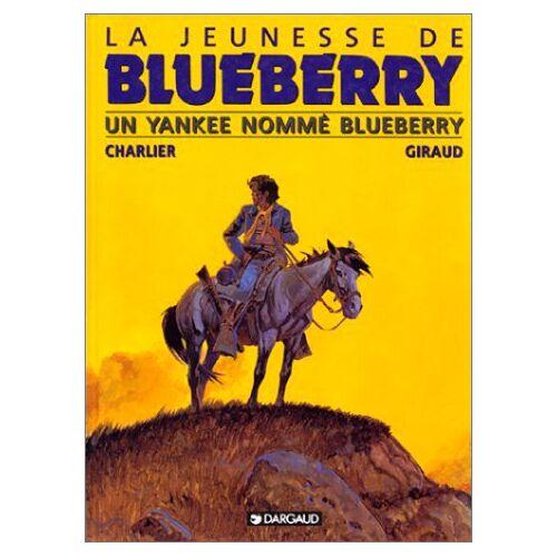 - La Jeunesse de Blueberry, tome 2 : Un Yankee nommé Blueberry - Preis vom 22.06.2021 04:48:15 h